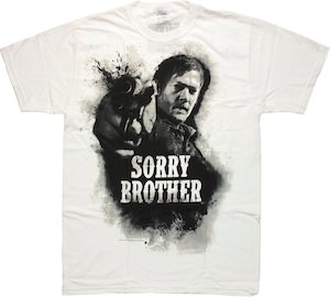 The Walking Dead Daryl Dixon Sorry Brother T-Shirt