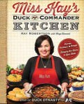 Duck Dynasty Miss Kay's Kitchen Cook Book