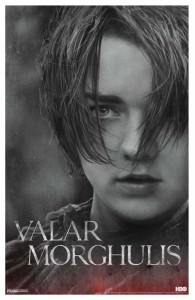 Arya Stark Valar Morghulis Game of Thrones Poster