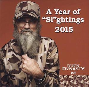 Duck Dynasty A year of Si-ghthings 2015 Wall Calendar