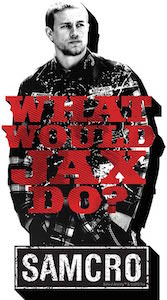 Sons Of Anarchy What would Jax do Magnet