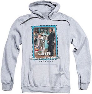 Friends Any More Clothes Hoodie