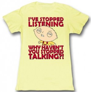 Family Guy Stewie Stopped Listening T-Shirt
