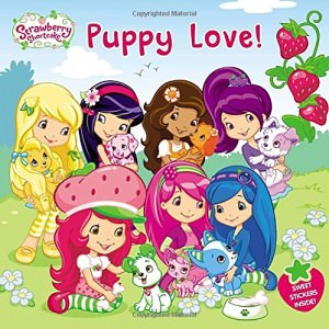 Strawberry Shortcake Puppy Love Book