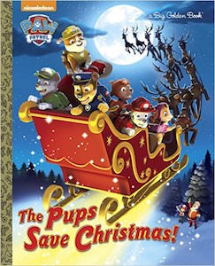 PAW Patrol The Pupps Save Christmas Book