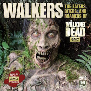 Walkers From The Walking Dead 2016 Wall Calendar