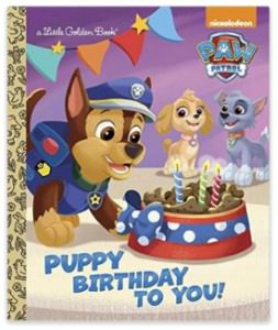 PAW Patrol Puppy Birthday To You Book