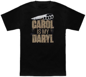 Carol Is My Daryl T-Shirt