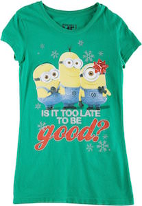 Minion Is It To Late To Be Good Girls Christmas T-Shirt
