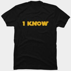 Star Wars I Know T-Shirt