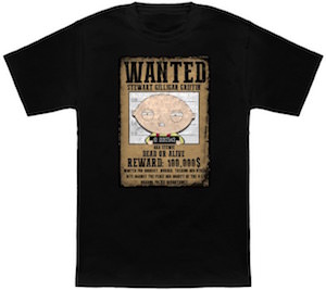 Family Guy Stewie Wanted Poster T-Shirt