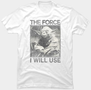 Star Wars Yoda The Force I Will Use T-Shirt