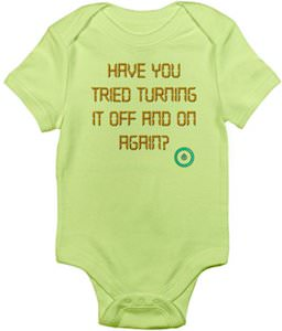 Have You Tried Turning It Off And On Again? Baby Bodysuit