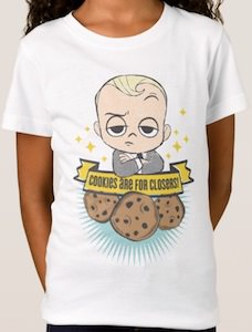 The Boss Baby Cookies Are For Closers! T-Shirt
