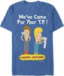Beavis And Butt-Head We've Come For Your Tp T-Shirt