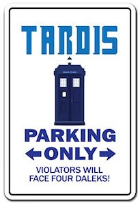 Tardis Parking Only Sign