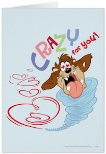 Taz Crazy For You! Valentine's Day Card
