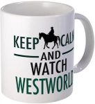 Keep Calm Watch Westworld Mug