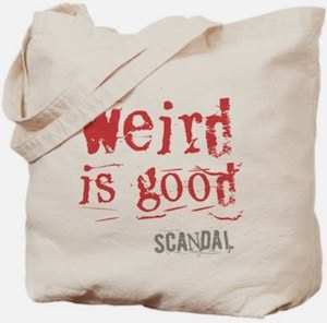 Scandal Weird Is Good Tote Bag