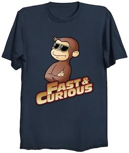 Fast & Curious George T-Shirt