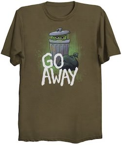 Oscar The Grouch Go Away T-Shirt