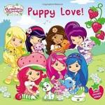 Strawberry Shortcake Puppy Love Book