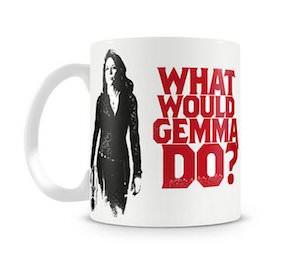 SAMCRO What Would Gemma Do Mug