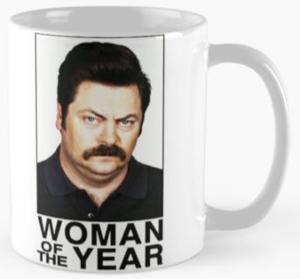 Ron Swanson Woman Of The Year Mug