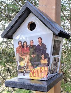Seinfeld Birdhouse