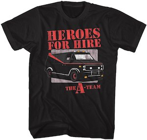 Heroes For Hire The A-Team T-Shirt