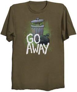 Oscar The Grouch Go Away T-Shirt