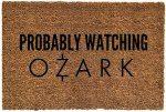 Probably Watching Ozark Doormat