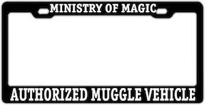 Ministry Of Magic Authorized Muggle Vehicle License Plate Frame
